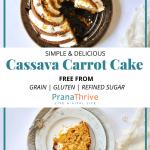 Cassava Flour Carrot Cake