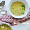 Zucchini Soup with Basil
