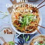 Pad Thai with Organic Rice Noodles