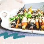Roasted Baby Carrots with Tahinii