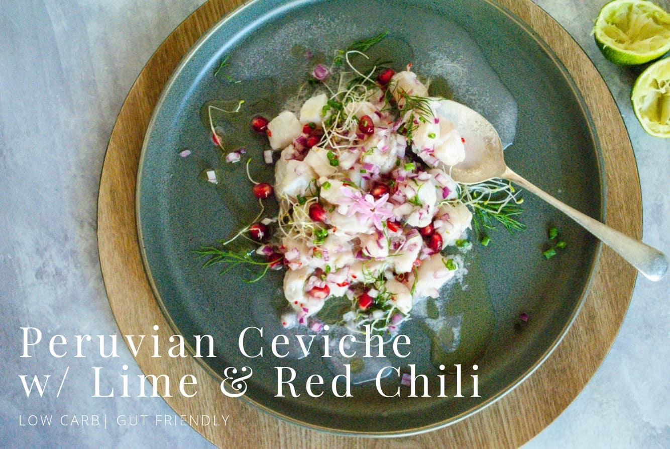 Peruvian Ceviche w/ Fresh Lime & Chilli