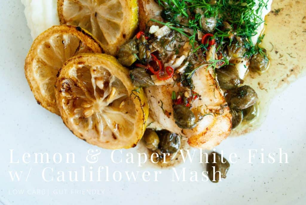 Lemon & caper whitefish with cauliflower mash